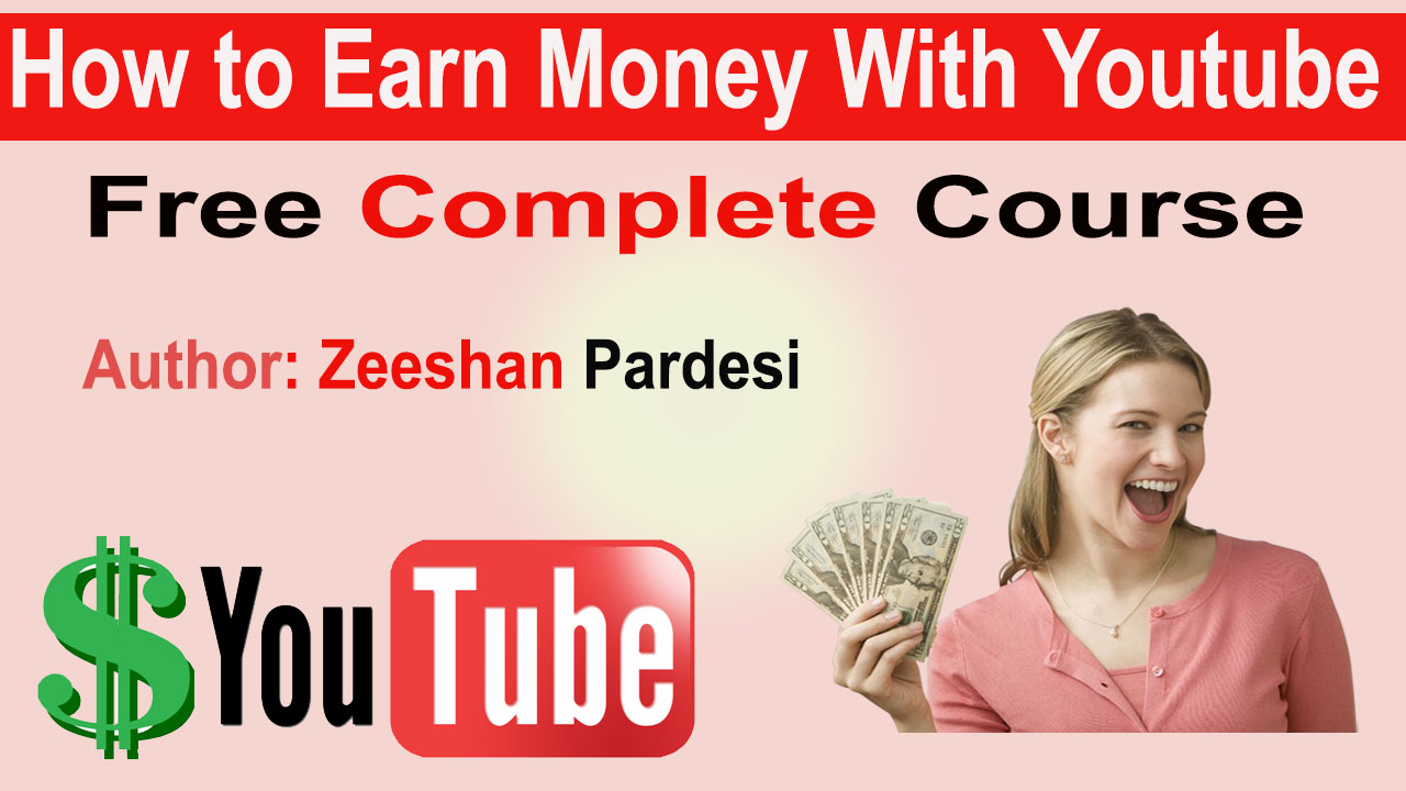 How to Earn Money on YouTube In Urdu/Hindi Tutorial [2018] part 9